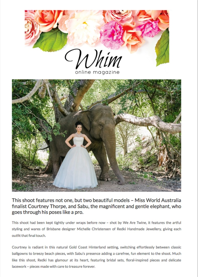 whim online magazine, courtney thorpe, sabut the elephant, bridal photoshoot featuring redki jewellery